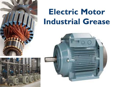 Electric Motor Grease by Le Greases Lubrication Technologies