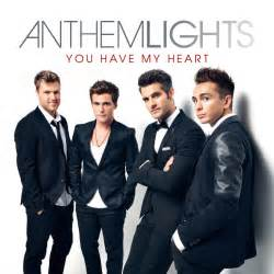 Anthem Lights You Have My Heart
