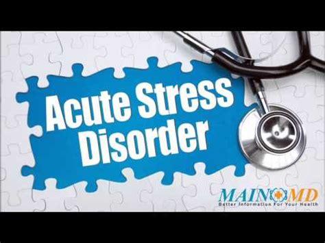 acute stress disorder treatment  symptoms youtube