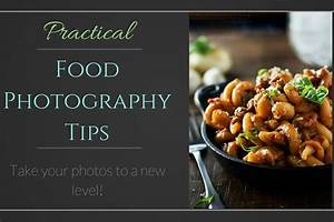 Food Photography Tips - The Chunky Chef