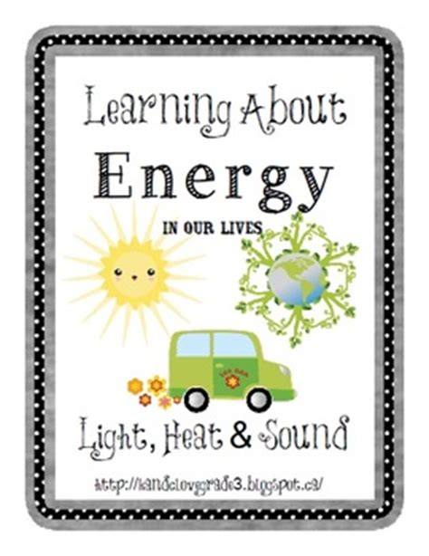 energy unit heat light sound by k and c love grade 3 tpt