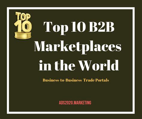 best b2b websites top 10 b2b websites worldwide best trade portals for