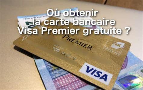Comment Obtenir La Carte En by Comment Avoir Une Carte Bancaire Gratuite 01 Banque En Ligne
