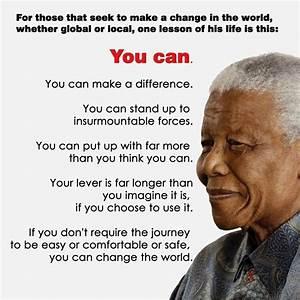 "Nelson Mandela, You are the personification of Ubuntu. "" I ..."