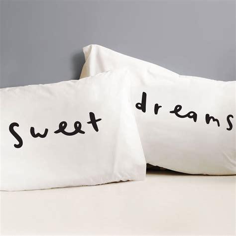 dreams pillowcase set by company