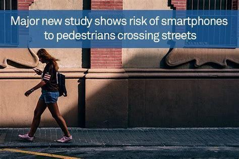 Major New Study Shows Risk Of Smartphones To Pedestrians