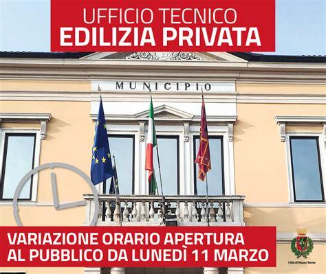 Orari Uffici Comune by Variazione Orari Ufficio Edilizia Privata Citt 224 Di Abano