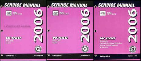 car repair manuals online pdf 2006 chevrolet monte carlo engine control 2006 chevy impala monte carlo repair shop manual original 3 volume set