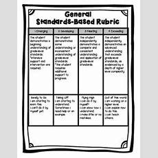 Standardsbased General Rubric  Literacy  Standards Based Grading, Kindergarten Rubrics, Rubrics