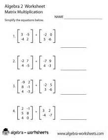 Algebra 2 Worksheets Matrix Multiplication Algebra 2 Worksheet Printable