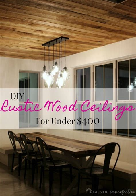 diy reclaimed wood ceiling  cheap  pretty