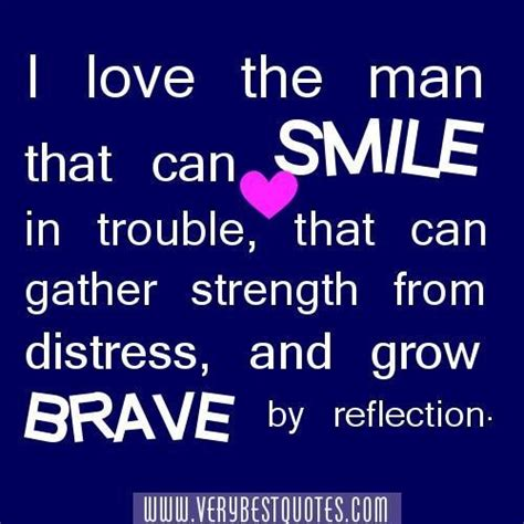 strength quotes  love  man   smile  trouble
