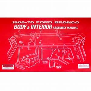Buy Ford Bronco Body  U0026 Interior Assembly Manual  1966