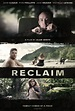 Reclaim (2014) Official Trailer - Drama/Thriller starring ...