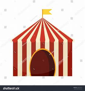 Vector Illustration Circus Tent Carnival Entertainment ...