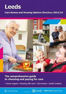 Leeds Care Homes And Housing Options Directory 2013  14 By