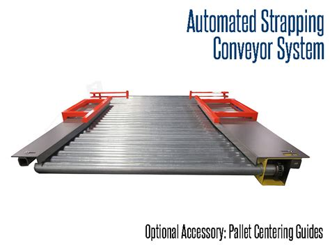 automated strapping conveyor system pallet centering device thomas conveyor  equipment