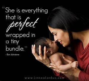 Inspirational Q... Perfect Baby Girl Quotes