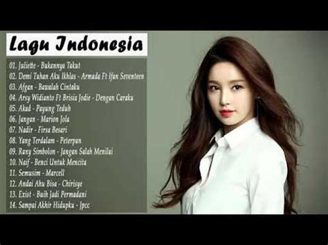 Top lagu pop indonesia terbaru 2021 hits pilihan terbaik enak didengar waktu kerja. lagu pop indonesia terbaru tahun 2019 - YouTube