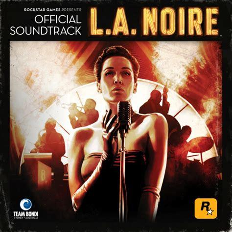 L.A. Noire Official Soundtrack музыка из игры