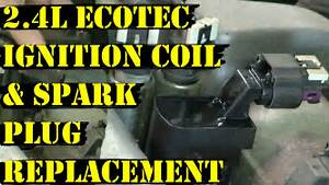 How To Change Ignition Coils On 2 4l Ecotec Gm Engine