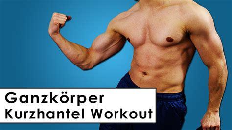Ganzkörper Trainingsplan Mit Kurzhanteln Muskelaufbau
