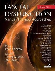 Fascial Dysfunction  Manual Therapy Approaches Paperback