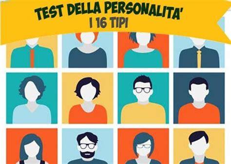 Test Personalità - il test della personalit 224 pi 249 preciso al mondo i 16 tipi