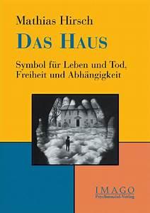 Haus Und Grund Verlag : das haus psychosozial verlag ~ Eleganceandgraceweddings.com Haus und Dekorationen