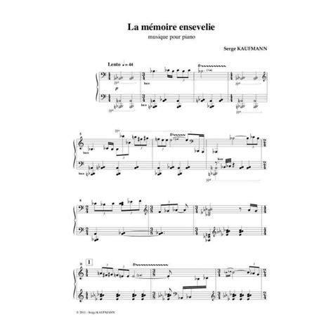 serge kaufmann la memoire ensevelie musique pour piano partition imprim 233 e