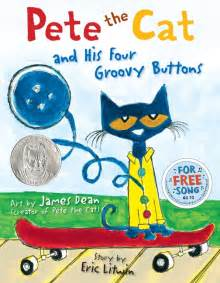 pete the cat songs pete the cat and his four groovy buttons by eric litwin