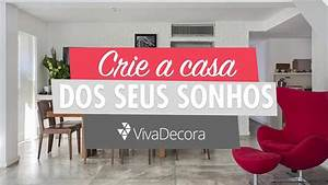 Viva Decora - Casa  Decora U00e7 U00e3o  Arquitetura E Design De Interiores