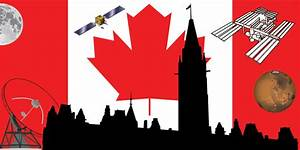 Rationale and Framework for a Canadian National Space ...