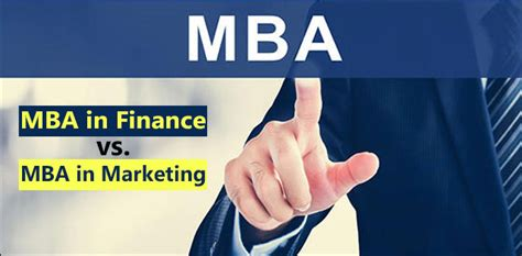 Mba Marketing by Mba In Finance Vs Mba In Marketing Detailed Comparison