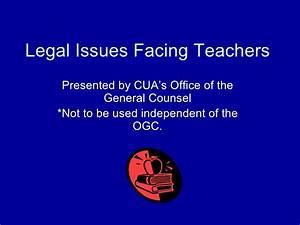 Legal Issues Facing Teachers