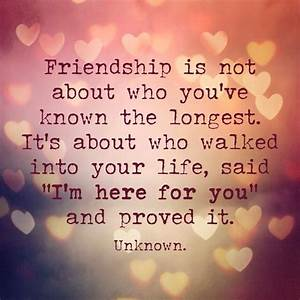 friendship isn't about who you known the longest - Google ...