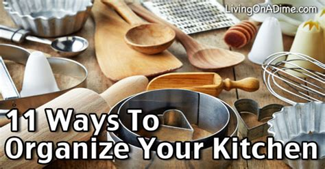 ways to organize your kitchen 11 ways to organize your kitchen more efficiently living 8924