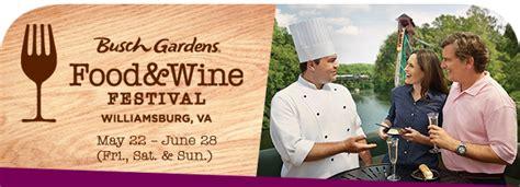 Busch Gardens Williamsburg Promo Code by Busch Gardens Williamsburg Food Wine Festival Discount
