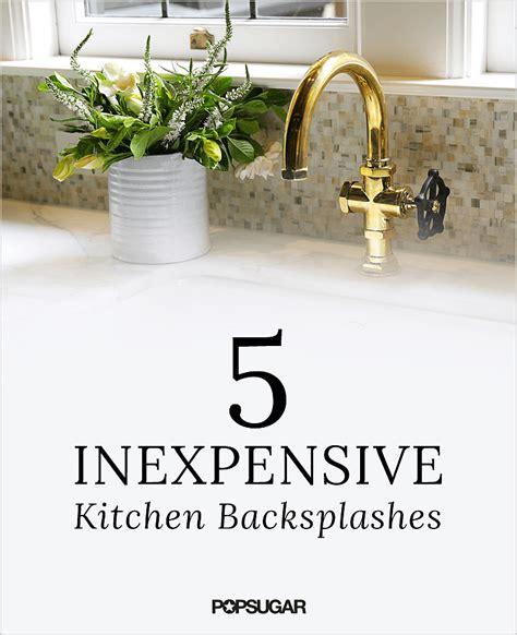 cheap kitchen splashback ideas diy kitchen backsplashes popsugar home