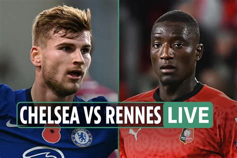 Chelsea vs Rennes LIVE: Stream FREE, TV channel, team news ...