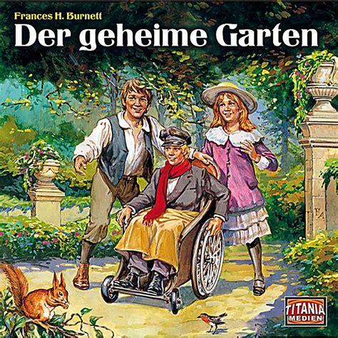Der Geheime Garten Hörbuch Sicher Downloaden Bei Weltbildde