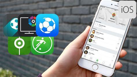 Mejores Aplicaciones De Fútbol Gratis Para Iphone Youtube