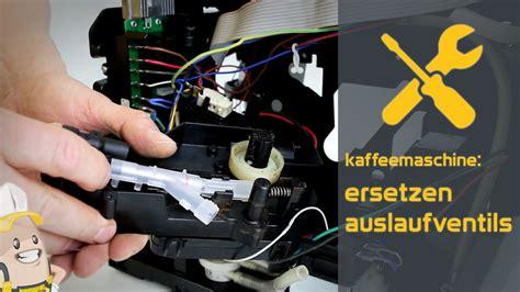 Miele Koffiemachine Repareren by Ersetzen Des Auslaufventils Ihrer Kaffeemaschine Das