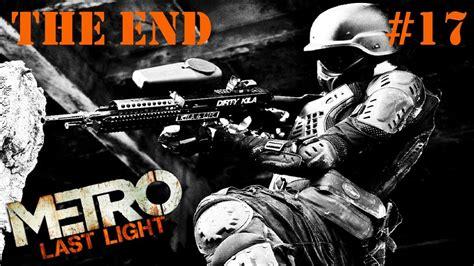 Metro Last Light Ending by Koniec Czyli Nim Zapadnie Ciemność Metro Last Light