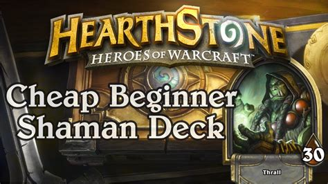 beginner shaman deck list hearthstone simple cheap beginner shaman deck