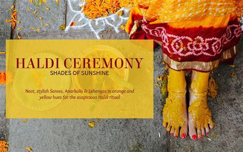 significance  haldi ceremony  hindu weddings
