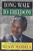 Long Walk to Freedom by Nelson Mandela - 1994
