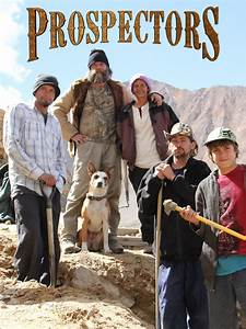 Watch Prospectors Episodes | Season 4 | TVGuide.com