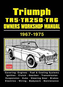 Triumph Tr5 Tr250 Tr6 Owners Workshop Manual 1967