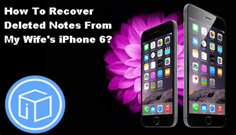 how to recover lost notes on iphone how to recover deleted notes from iphone 6